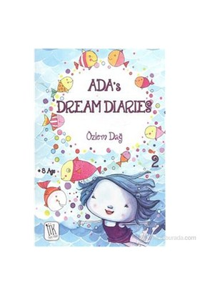Ada's Dream Diaries 2 - Özlem Dağ