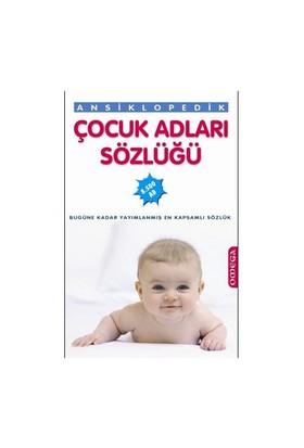 Ansiklopedik Çocuk Adları Sözlüğü - Derleme