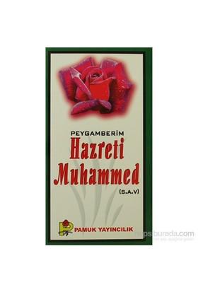 Peygamberim Hazreti Muhammed (S.A.V.) (Peygamber-016/P9)-Ramazan Işık