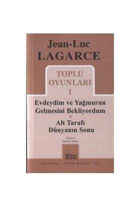 Jean- Luc Lagarce / Toplu Oyunlar 1 - Jean Luc Lagarce
