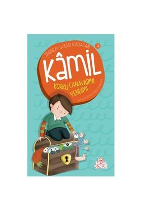 Kamil Serisi: Korku Canavarını Yendim - Şebnem Güler Karacan