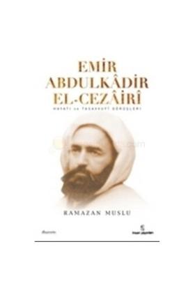 Emir Abdülkadir El-Cezairi-Ramazan Muslu