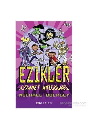 Ezikler - Kıyamet Amigoları-Michael Buckley