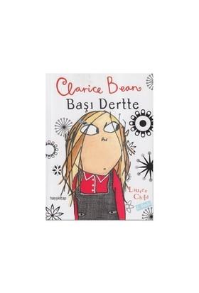 Clarice Bean: Başı Dertte-Lauren Child