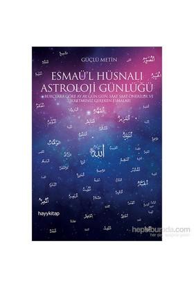 Esmaü'l Hüsnalı Astroloji Günlüğü