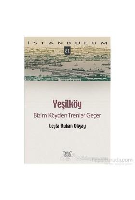 Yeşilköy-Leyla Ruhan Okyay