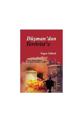 İslamofobi 2: Düşmandan Teröriste-Ergun Göknel
