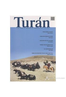 Turan - İlim, Fikir ve Medeniyet Dergisi Sayı: 14 / 2011