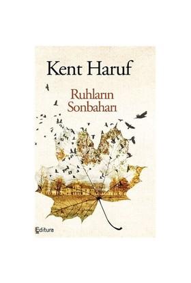 Ruhların Sonbaharı-Kent Haruf