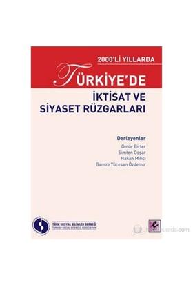 2000'Li Yıllarda Türkiye'De İktisat Ve Siyaset Rüzgarları-Kolektif