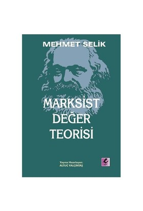 Marksist Değer Teorisi-Mehmet Selik