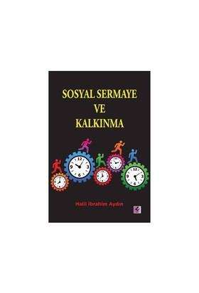 Sosyal Sermaye Ve Kalkınma-Halil İbrahim Aydın