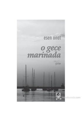 O Gece Marinada-Esen Onat