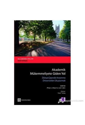 Akademik Mükemmeliyete Giden Yol (Dünya Çapında Araştırma Üniversiteleri Oluşturmak )-Kolektif