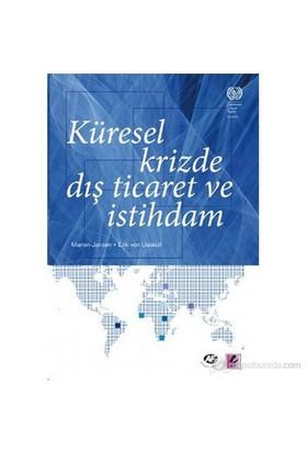 Küresel Krizde Dış Ticaret Ve İstihdam-Eric Von Uexkull