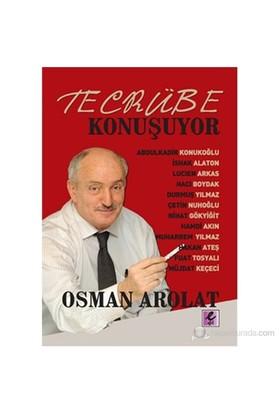 Tecrübe Konuşuyor-Osman Arolat