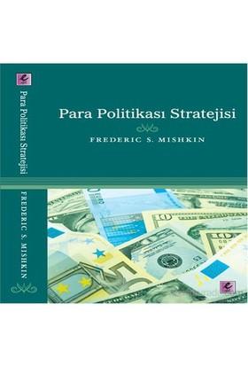 Para Politikası Stratejisi-Frederic S. Mishkin