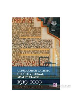 Uluslararası Çalışma Örgütü Ve Sosyal Adalet Arayışı 1919-2009-Jasmien Van Daele