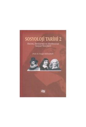 Sosyoloji Tarihi 2-Sezgin Kızılçelik