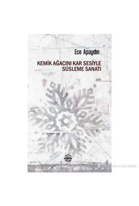 Kemik Ağacını Kar Sesiyle Süsleme Sanatı-Barış Erdoğan