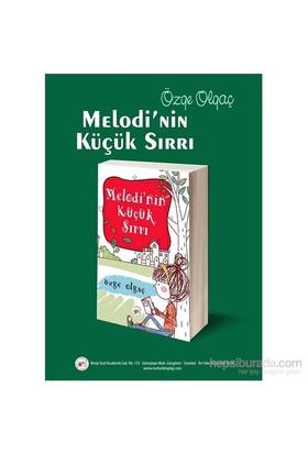 Melodi'Nin Küçük Sırrı-Özge Olgaç