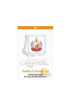 Buddha İş Dünyasında-Franz Metcalf