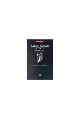 Yalan Dolan Kenti-Dan Kavanagh