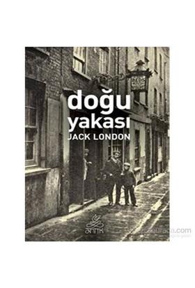 Doğu Yakası - Jack London
