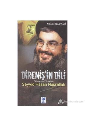 Direniş'in Dili Bilinmeyen Yönleriyle Seyyid Hasan Nasrallah