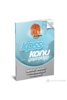 Kısayol Kpss 2014 Öğretim Yöntem Ve Tekniklerinin Kısa Yolları Konu Yaprakları (Kopar Çalış)-Ömer Cem Karacaoğlu