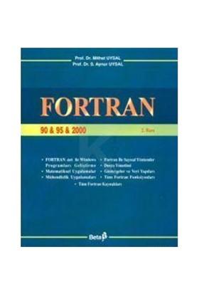 FORTRAN 90 & 95 & 2000 - S. Aynur Uysal