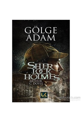 Gölge Adam Sherlock Holmes-Sir Arthur Conan Doyle