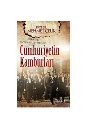 Cumhuriyetin Kamburları-Mehmet Çelik
