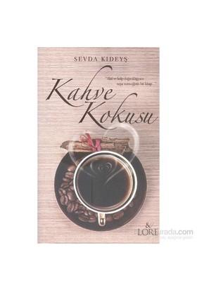 Kahve Kokusu-Sevda Kıdeyş