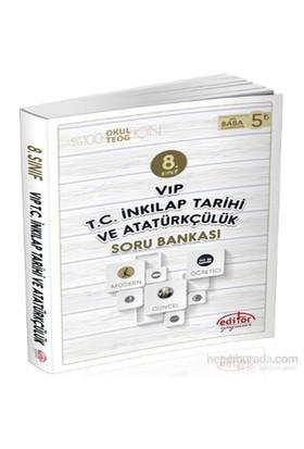 8. Sınıf VİP T.C. İnkılap Tarihi Ve Atatürkçülük Soru Bankası - Serkan Karabulut