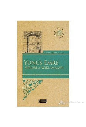 Yunus Emre Şiirleri Ve Açıklamaları-Kolektif