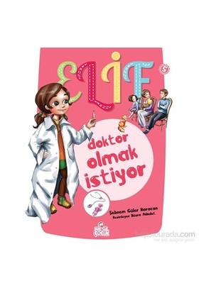 Elif Doktor Olmak İstiyor-Şebnem Güler Karacan