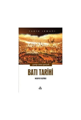 Batı Tarihi-Muzaffer Taşyürek