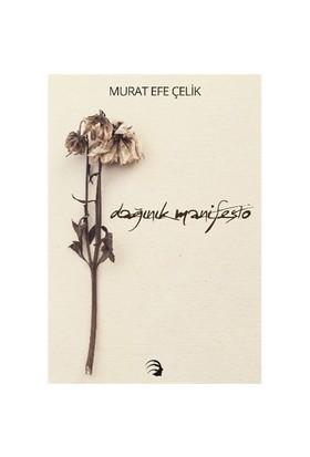 Dağınık Manifesto-Murat Efe Çelik