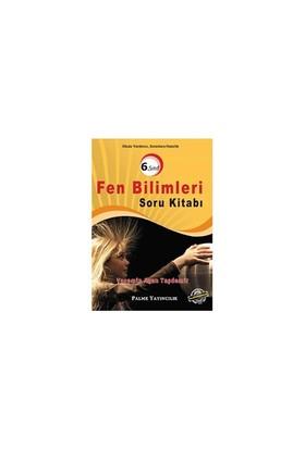 Palme 6. Sınıf Fen Bilimleri Soru Bankası Palme Yayınları - Yasemin Ayan Taşdemir