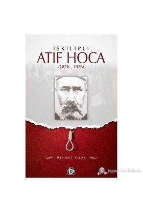 İskilipli Atıf Hoca (1876 - 1926)