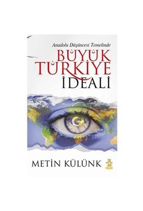 Büyük Türkiye İdeali