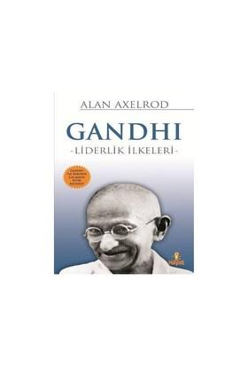 Gandhi - Liderlik İlkeleri