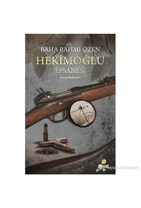 Hekimoğlu Efsanesi-Baha Rahmi Özen