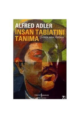 İnsan Tabiatını Tanıma - Alfred Adler