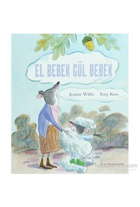 El Bebek Gül Bebek-Jeanne Willis