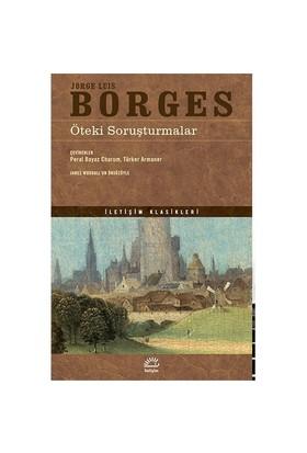 Öteki Soruşturmalar-Jorge Luis Borges