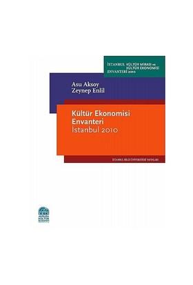 Kültür Ekonomisi Envanteri İstanbul 2010 - Asu Aksoy