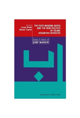 The Post-Modern Abyss and the New Politics of Islam: Assabiyah Revisited