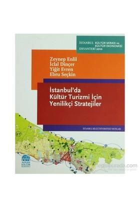 İstanbul'Da Kültür Turizmi İçin Yenilikçi Stratejiler-Ebru Seçkin